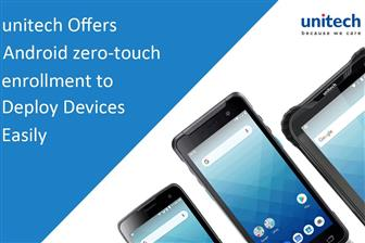 Unitech offers Android zero-touch enrollment